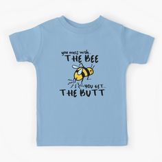"""""""You Mess With The Bee, You Get The Butt"""" Kids T-Shirt by grumblebeeart 