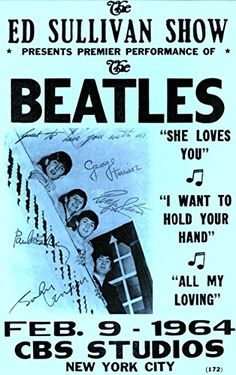 """""""The Beatles - Ed Sullivan Show Fantastic Glossy Art Print Taken from A Vintage Concert Poster by Design Artist Beatles Poster, Les Beatles, Gig Poster, Rock Posters, Band Posters, Music Posters, Event Posters, Vintage Concert Posters, Vintage Posters"""