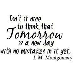 L M Montgomery quote (€11) ❤ liked on Polyvore featuring quotes, text, words, phrase and saying