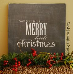Have Yourself a Merry Little Christmas canvas signs for 2014 Christmas - 2014 Christmas decorations #2014 #Christmas