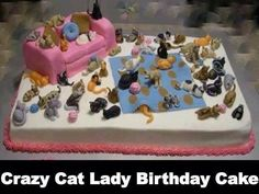 Crazy Cat Lady cake~~~My friend and I thought instead of candles one should add a cat for each year of the birthday girl.