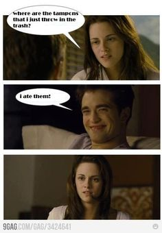 ummmm yea thats sort of funny but so disgusting....  Come on Edward... haha