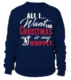 # Christmas-and-Whippet .  All I want for Christmas is Whippet