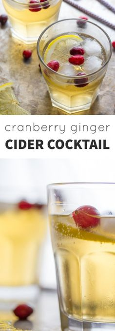 This cranberry ginger cider cocktail combines apple cider, ginger beer, and fresh cranberries for festive fall cocktail. Perfect for Thanksgiving! Cider Cocktails, Fall Cocktails, Holiday Drinks, Fall Drinks, Christmas Drinks, Classic Cocktails, Mixed Drinks, Christmas Ideas, Cranberry Cocktail