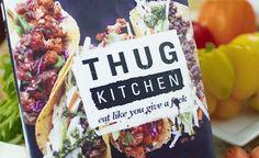 Thug Kitchen - Thug Cookbook