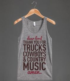 Dear Lord Thank You For Trucks Cowboys  Country Music