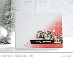 card critters bear MFT Bitty bears Die-namics snowglobe sentiments stamp set - A banner or sentiment strip can serve to ground other design elements—Die-namics Slanted Sentiment Strips Scrapbooking, Scrapbook Cards, Card Making Inspiration, Making Ideas, Winter Cards, Holiday Cards, Joy Taylor, Homemade Christmas Cards, Christmas Ideas