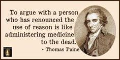 Quote by Thomas Paine.