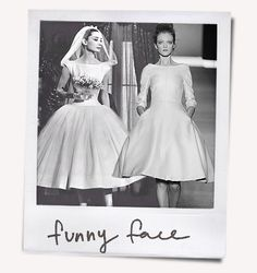 """The dress from """"Funny Face,"""" but maybe less voluminous at the skirt."""