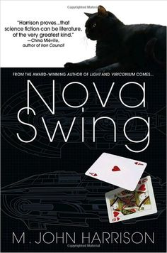 Nova Swing (#2 of Light) - M John Harrison