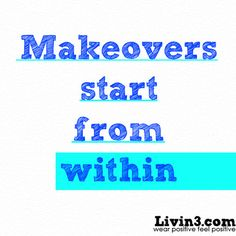 Positive Fitness Quote Makeovers start from within