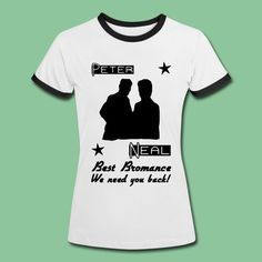 """""""White Collar"""" Shirts and Gifts - White Collar Fan? Show your love to the best tv bromance with amazing shirts and gifts: Peter & Neal - Best Bromance #whitecollar #shirts #gifts #fans #merchandise"""