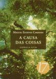 'A Causa das Coisas', by Miguel Esteves Cardoso