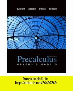 Precalculus Graphs  Models with ALEKS User Guide  Access Code 1 Semester (9780078187773) Raymond Barnett, Michael Ziegler, Karl Byleen, Dave Sobecki , ISBN-10: 007818777X  , ISBN-13: 978-0078187773 ,  , tutorials , pdf , ebook , torrent , downloads , rapidshare , filesonic , hotfile , megaupload , fileserve