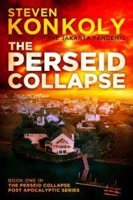 The Perseid Collapse by Steven Konkoly ebook deal