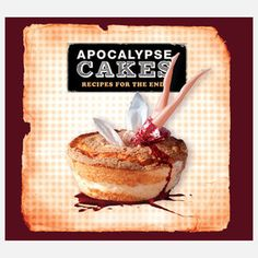 Apocalypse Cakes now featured on Fab.