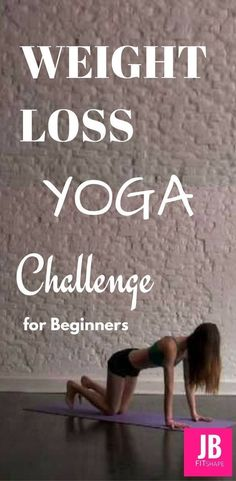 Yoga Workout - Weight Loss Yoga Challenge for Beginners YOGA Challenge for Weight Loss jbfitshape. Get your sexiest body ever without,crunches,cardio,or ever setting foot in a gym Yoga Fitness, Fitness Tips, Health Fitness, Yoga Challenge, Yoga Sequences, Yoga Poses, Yoga For Weight Loss, Weight Gain, Losing Weight