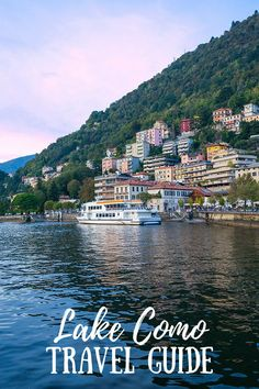 Our in-depth Lake Como travel guide covers the best time to visit, how to get there, where to stay, what to pack, things to do, and more! #lakecomo #italytravelguide