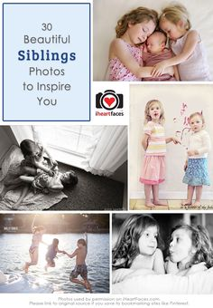 30 Beautiful Sibling Photos to Inspire You via iHeartFaces.com