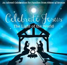 Celebrate Jesus: An Advent Resource for Families Homeschool Encouragement