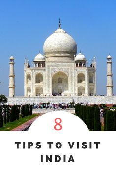 8 tips to travel in India: it's not that terrible!