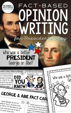 "Opinion Writing for Presidents' Day, with carefully chosen facts included for students to analyze, discuss, and use to support their opinion to an engaging focus question: ""Who was a better president: George or Abe?"" ($) Grades 3-5. Or see the Year-Long Bundle here: https://www.teacherspayteachers.com/Product/Fact-Based-Opinion-Writing-BUNDLE-2480913"