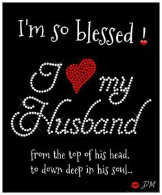 ❤ Today I want to thank you Lord, for my wonderful loving, tenderhearted, terffic husband whom I adore truly. And for our beautiful children & grandchildren everywhere. I'm forever grateful.❤°°{DM}°°