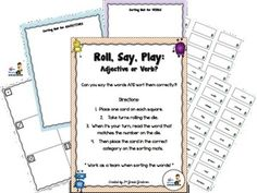 Need a fun way to help your students review adjectives and verbs?  This freebie is just what you need!  The download includes:- cover page with directions- playing mat (with pictures of each side of a dice)- 27 word cards - 27 blank word cards- adjectives sorting mat- verbs sorting matAll you have to do is print and laminate!