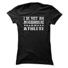 I'm Not A Alcoholic T Shirt, Beerlympian Tee, I'm Not A Alcoholic I'm An Athlete T Shirts, Hoodies, Sweatshirts. CHECK PRICE ==► https://www.sunfrog.com/Drinking/Im-Not-A-Alcoholic-T-Shirt-Beerlympian-Tee-Im-Not-A-Alcoholic-Im-An-Athlete-T-Shirt-Ladies.html?41382