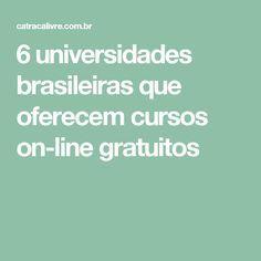 6 universidades brasileiras que oferecem cursos on-line gratuitos