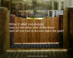 Sitting on the fence is not living your life.