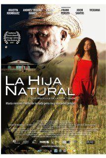 La hija natural (2011) filme dominicano
