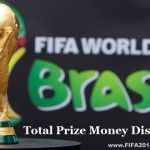 Here we are sharing with you the Prize Money Distribution for all Winning and Losing teams of FIFA World Cup 2014 Brazil. The total Prize Money on offer for the 2014 FIFA World Cup Tournament was confirmed by FIFA as US $576 Million (including payments of...