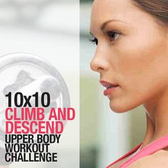 This 10 x 10 Climb And Descend Upper-Body Workout is designed for all fitness levels and is also designed to build endurance, while strengthening and toning your entire upper body.  #upperbody #tonedarms #armsworkout