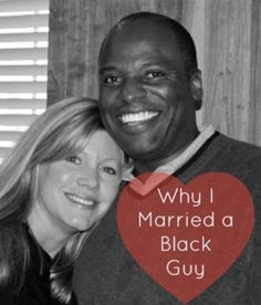 Read this article. It's a great passive-aggressive jab at close-minded/ignorant (not an insult - just the truth) racists.by simply telling the truth. Why I Married a Black Guy: Dispelling Common Myths about Interracial Marriages Interracial Couples Quotes, Interacial Couples, Interracial Family, Interracial Dating Sites, Interracial Marriage, Interracial Wedding, Black Man White Girl, Black And White Couples, Black And White Love