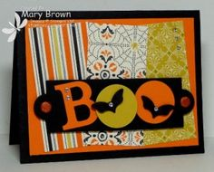 Colorful BOO Halloween Card...Create with Connie and Mary Fall Collection 2013.