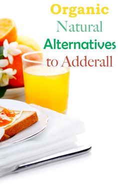 Natural Alternatives to Adderall ... Check it out ... kd
