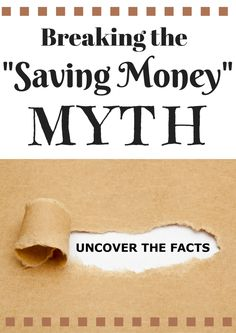 "Breaking the ""Saving Money"" Myth  Sometimes you don't actual save money when you are ""saving money"" #saving #money"