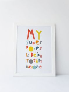 Cute Dinky Mix blue multicolour My superpower is being totally awesome quote by DinkyMix typography design nursery wall art for bedroom or playroom