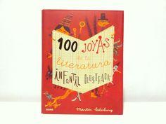 100 joyas de la literatura infantil ilustrada. Martin Salisbury. Blume.