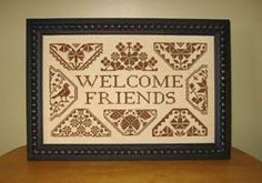 Quaker Welcome - Cross Stitch Pattern  would be pretty with different shades of blues and greens for guest room