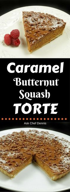 Caramel Butternut Squash Torte is a fall food favorite. A yummy dessert recipe by Ask Chef Dennis Fun Desserts, Delicious Desserts, Dessert Recipes, Cupcake Recipes, Dinner Recipes, Pumpkin Dessert, Pie Dessert, Muffins, Sweet Pastries