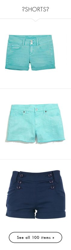 """""""😎SHORTS😎"""" by punksodababe ❤ liked on Polyvore featuring shorts, bottoms, pants, cuffed shorts, torn shorts, low rise shorts, low rise short shorts, short shorts, short and seaside blue"""