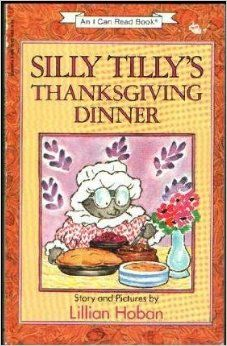 Silly Tilly's Thanksgiving Dinner (I Can Read Books): Lillian Hoban: 9780590127073: Amazon.com: Books