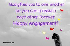 80 Engagement Wishes - Congratulations Quotes, Messages & Images Congratulations Quotes, Engagement Congratulations Message, Funny Engagement Quotes, Engagement Wishes, Engagement Cards, Happy Wedding Wishes, Welfare Quotes, Wishes For Sister, Christian Verses