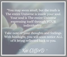 You are the entire Universe!