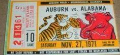 Alabama - Auburn Iron Bowl ticket.  1971 This was the 1st time both teams came into the game undefeated. (#3) Alabama overruns  (#5) Auburn 31 - 7 vs Heisman trophy winning QB Pat Sullivan.  #Alabama #RollTide #BuiltByBama #Bama #BamaNation #CrimsonTide #RTR #Tide #RammerJammer #IronBowl