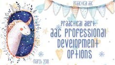 PrAACtical Alert: AAC Professional Development Options