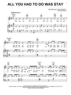 Taylor Swift: All You Had To Do Was Stay - Partition Piano Voix Guitare (Mélodie Main Droite) - Plus de 70.000 partitions à imprimer !