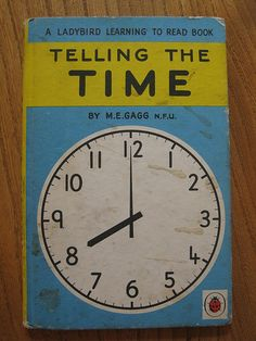 Buy TELLING THE TIME a Vintage Ladybird Book from the Learning to Read Series 563 Matte Hardback 1973 Here is another Ladybird book which has been 1980s Childhood, My Childhood Memories, Learn To Read Books, Ladybird Books, Retro Toys, My Memory, Vintage Books, Childrens Books, My Books
